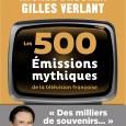 Vous aimez la télévision? Alors, vous trouverez peut-être LE livre indispensable entièrement dédié au petit écranau pied du sapin de Noël. «Les 500 émissions mythiques de la télévision française», est […]