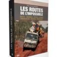 Le dimanche 21 décembre a marqué le retour pour une sixième saison des Routes de l'impossible sur France 5. Tous les dimanches soirs, deux de ces documentaires de 52 minutes […]