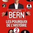 A l'occasion de la sortie du deuxième tome des « Pourquoi de l'Histoire », Stéphane Bern avait convié la presse pour un déjeuner dans la joie et la bonne humeur. […]